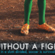 Without a Fight: Film Screening