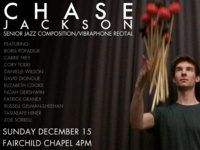 Chase Jackson Senior Jazz Composition/Vibraphone Recital