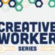 Creative Worker Series: Copyrighting Your Work