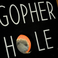 Gopher Hole