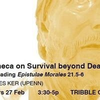 Lecture: Seneca on Survival beyond Death
