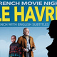 "French Movie Night: ""Le Havre"""