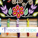 Threads of Hope Open House