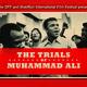 THE TRIALS OF MUHAMMAD ALI -- Free Screening