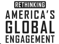 Rethinking America's Global Engagement