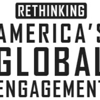 Rethinking America's Global Engagement