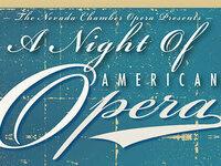 Nevada Chamber Opera: A Night of American Opera
