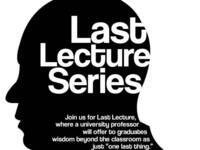 Last Lecture Series
