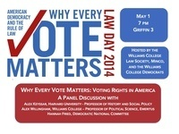 Law Day 2014: American Democracy and the Rule of Law: Why Every Vote Matters
