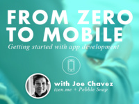 From Zero to Mobile: Getting Started with App Development
