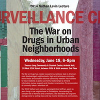 Surveillance City: The War on Drugs in Urban Neighborhoods