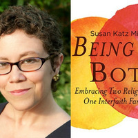 Susan Katz Miller, Being Both: Embracing Two Religions in One Interfaith Family