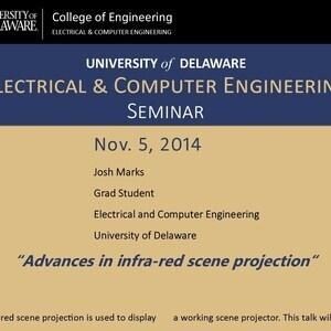 "ECE Seminar - Josh Marks ""Advances in infra-red scene projection"