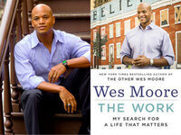 Wes Moore, The Work: My Search for a Life that Matters