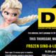 Ducks After Dark: Frozen Sing-a-long