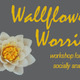 Wallflower Worries: Workshop for the Socially Anxious