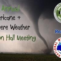 3rd Annual Hurricane & Severe Weather Town Hall Meeting