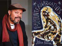 Writers LIVE: John Keene, Counternarratives: Stories and Novellas