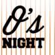 O's Night