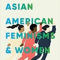 """Book Celebration: """"Asian American Feminisms and Women of Color Politics"""""""