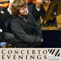 PianoTexas Concerto Evenings - REHEARSAL: Young Artists