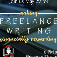 May 2019 Writing Show: Making Freelance Writing Financially Rewarding