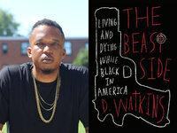 Writers LIVE: D. Watkins, The Beast Side: Living (and Dying) While Black in America