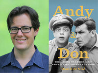 Writers LIVE: Daniel de Vise, Andy and Don; the Making of a Friendship and a Classic American TV Show
