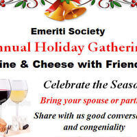 Emeriti Society Annual Holiday Gathering: Wine and Cheese With Friends