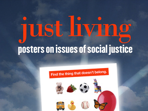 Just Living Poster Exhibit