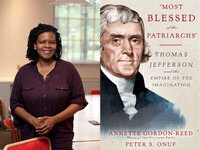 Writers LIVE: Annette Gordon-Reed and Peter S. Onuf, Most Blessed of the Patriarchs: Thomas Jefferson and the Empire of the Imagination