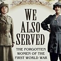 We Also Served:  Women in World War I