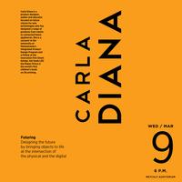 "ID + HCRI Lecture: Carla Diana: ""Futuring"""