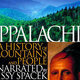 "Sunday Matinee Films: ""Appalachia: A History of Mountains and People"" Parts 3 and 4"