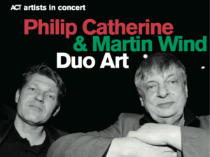 Martin Wind and Phillip Catherine in Concert