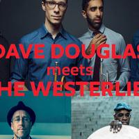 Dave Douglas meets The Westerlies