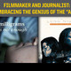 "Filmmaker and Journalist: Embracing the Genius of the ""And"""