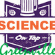 Science on Tap - Greenville