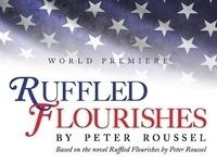 """""""Ruffled Flourishes"""""""