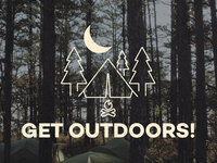 Get Outdoors: Camping Adventure