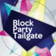 Block Party Tailgate