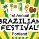 First Annual Brazilian Festival of Portland