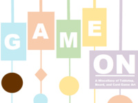 GAME ON: A Miscellany of Tabletop, Card, and Board Game Art