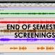 End of Semester Screenings | Film III