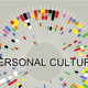 Personal Culture: Here, Now Together