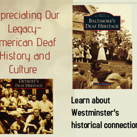 Appreciating Our Legacy- American Deaf History and Culture