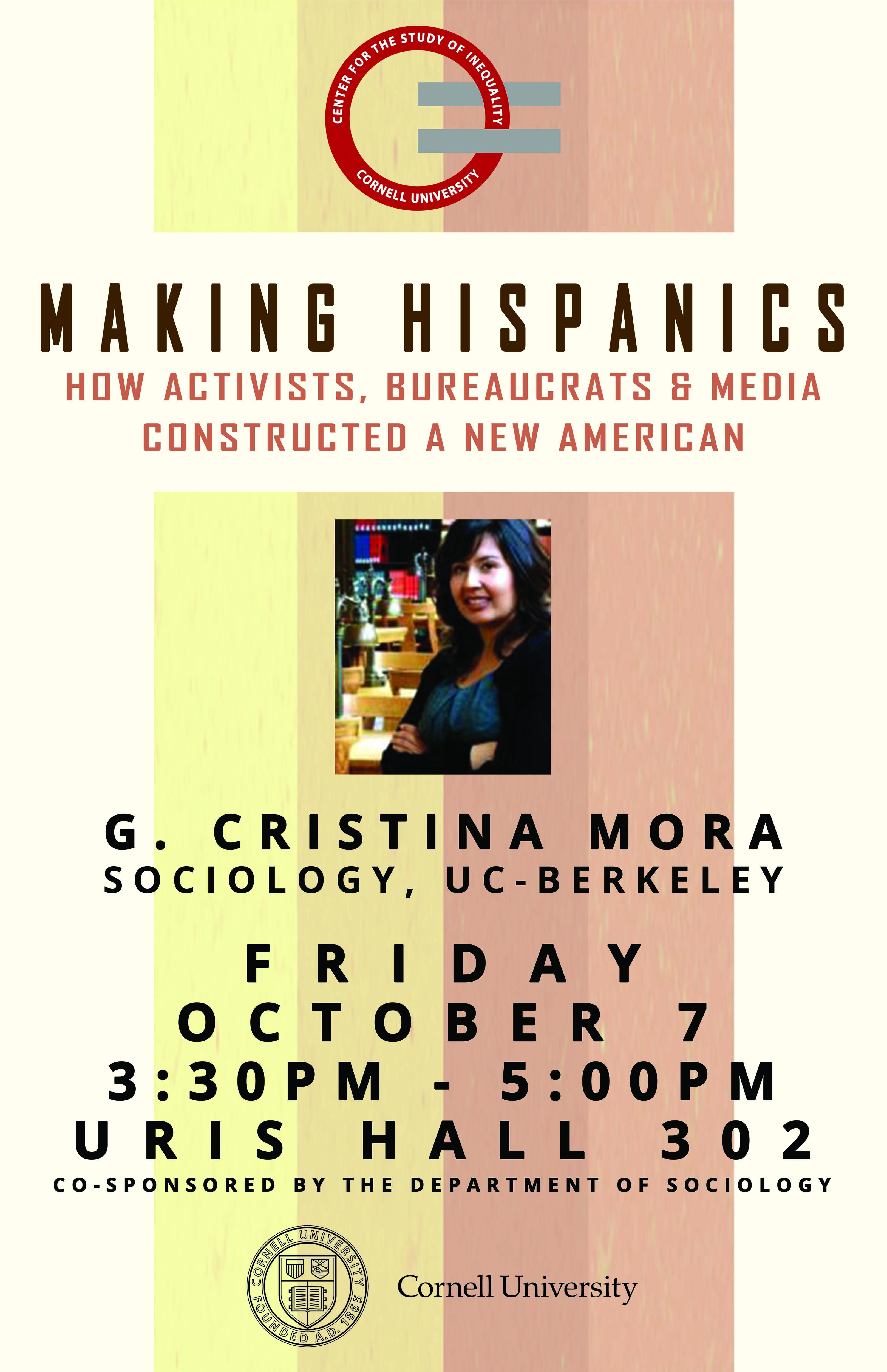 Making Hispanics: How Activists, Bureaucrats, and Media Constructed a New American