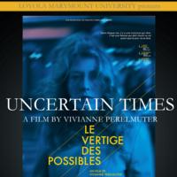 Uncertain Times a Film By Vivianne Perelmuter (Screening)