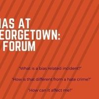 Bias at Georgetown: A Forum