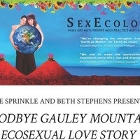 Goodbye Gauley Mountain - An Ecosexual Love Story